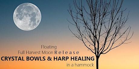 Floating Full Harvest Moon CRYSTAL BOWLS  &  HARP HEALING in a hammock tickets