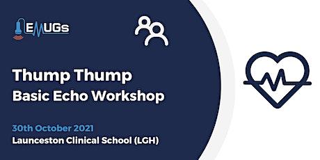 """Thump Thump"" Basic Echo Workshop tickets"