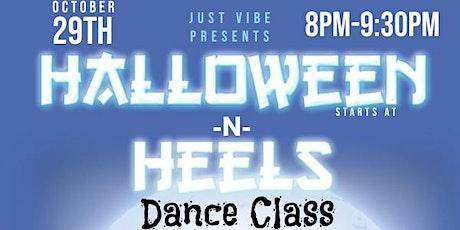 Just Vibe Annual Halloween N Heels Dance Class tickets