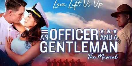 AN OFFICER AND A GENTLEMAN  Day trip to see Broadway Series show, Las Vegas tickets