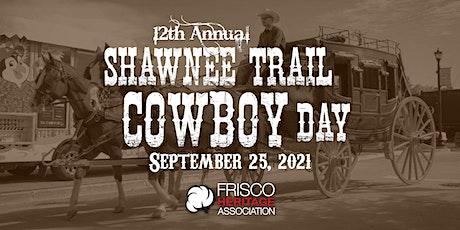 Shawnee Trail Cowboy Day 2021 tickets