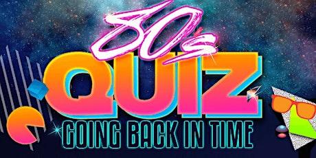 80's Quiz Night tickets