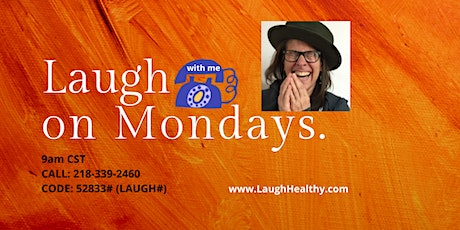 Laughter Yoga on the Phone Monday Mornings with Sarah from Wherever You Are tickets