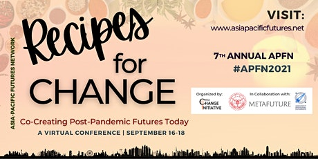"""7th APFN """"Recipes for Change: Co-Creating Post-Pandemic Futures Today"""" tickets"""