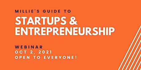 WEBINAR | Millie's Guide to Startups & Entrepreneurship tickets