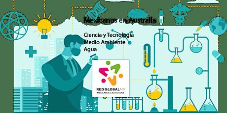 Mexicanos profesionales en Australia (Ciencia, Tecnologia, Ambiente, Agua) tickets