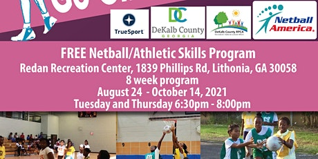 Free Skills/Drills/Leadership/Netball Program for Girls in Lithonia tickets