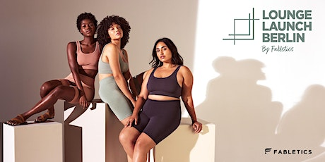 LOUNGE LAUNCH BY FABLETICS - BERLIN  2 tickets