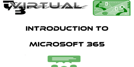 Introduction to Microsoft 365  - Webinar for Beginners/New Users tickets