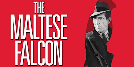 Book to Film at The Backlot- The Maltese Falcon tickets