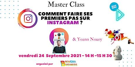 Master Class : Comment faire ses premiers pas sur Instagram ? Tickets