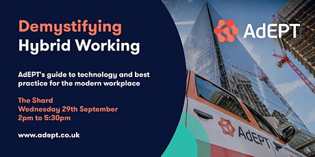 Demystifying Hybrid Working - AdEPT's Guide to Technology and Best Practice tickets