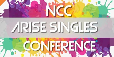 New Covenant Church (NCC) Arise Singles Conference tickets