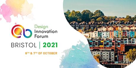 Copy of Design Innovation Forum Bristol 2021 tickets