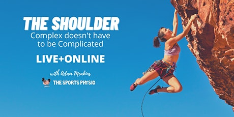 The Shoulder: Complex doesn't have to be Complicated (LIVE+ONLINE) tickets