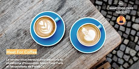 [SMART FOOD PARIS] Meet For Coffee (en ligne) tickets