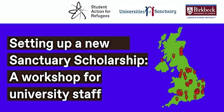 Setting up a new Sanctuary Scholarship: A workshop for university staff tickets