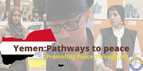 Yemen: Pathways to Peace - Promoting Peace Through Art 7.00pm Tues 21 Sept tickets