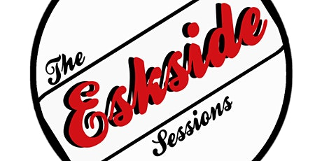 The Eskside Sessions tickets
