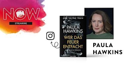 """NOW: Paula Hawkins """"Wer das Feuer entfacht"""" Tickets"""