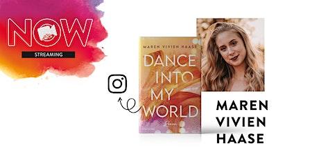 """NOW: Maren Vivien Haase """"Dance into my World"""" Tickets"""