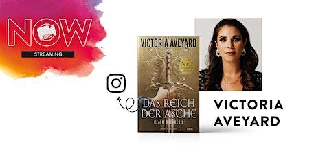 """NOW: Victoria Aveyard """"Das Reich der Asche"""" Tickets"""