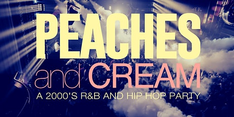 Peaches And Cream - A R&B And Hip Hop Throwback Party tickets
