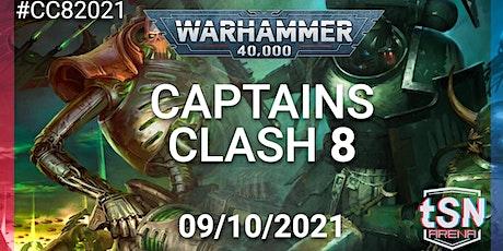 Captains Clash 8 - 40k 16 man singles event tickets