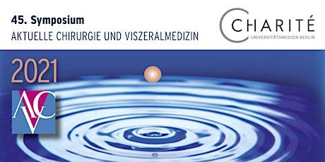 45. Symposium Aktuelle Chirurgie und Viszeralmedizin 2021 entradas