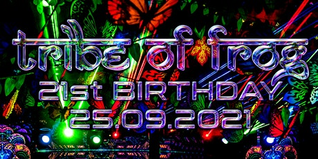 TRiBE of FRoG ☆ 21st Birthday tickets