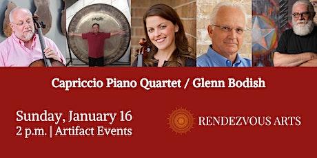 Capriccio Piano Quartet / Glenn Bodish - Rendezvous Arts tickets