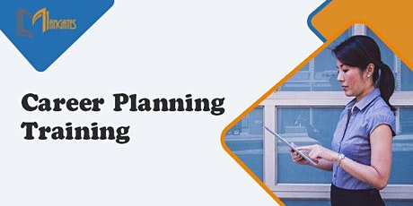 Career Planning 1 Day Virtual Live Training in Calgary tickets