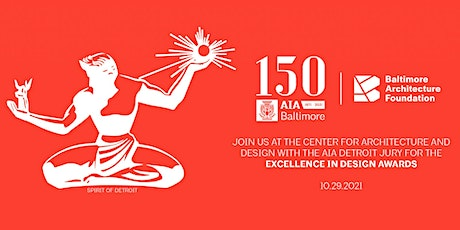 2021 AIA Baltimore and BAF Excellence in Design Awards Celebration tickets