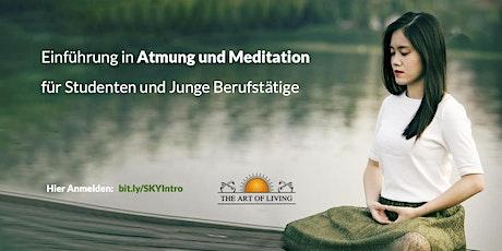 Einführung in Atmung und Meditation für Studenten und junge Berufstätige tickets