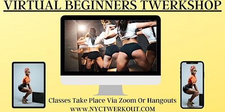 VIRTUAL Beginners Twerkshop tickets