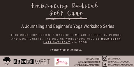 Embracing Radical Self Care - Journaling + Yoga Workshop Series tickets