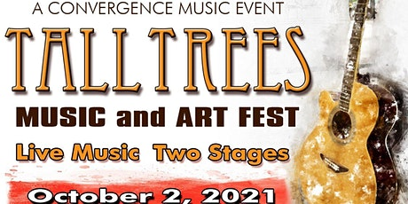 Tall Trees Music and Arts Festival tickets