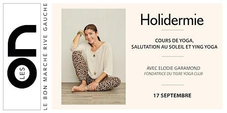 Les ON: Cours de Yoga avec Elodie Garamond et Holidermie billets