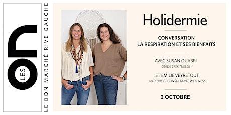 Les ON: Conversation Respiration Holidermie billets