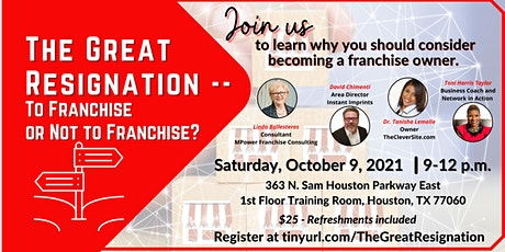 The Great Resignation--To Franchise or Not to Franchise? tickets