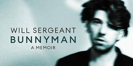 BUNNYMAN - an evening with WILL SERGEANT tickets