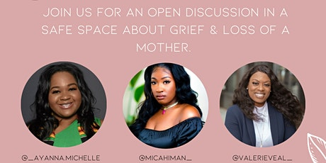 Girl Talk  - Grief : The loss of a Mother tickets