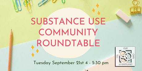 Substance Use Community Roundtable tickets