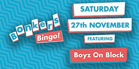 Bonkers Bingo: Mecca Wakefield Featuring Boyz On Block tickets