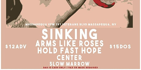 GOLDEN HOUR PRESENTS:  SINKING/ ARMS LIKE ROSES/ HOLD FAST HOPE AND MORE tickets