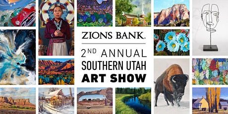 Zions Bank 2nd Annual Southern Utah Art Show tickets