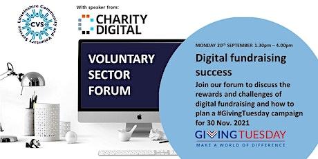 Voluntary Sector Forum: Digital Fundraising Success tickets
