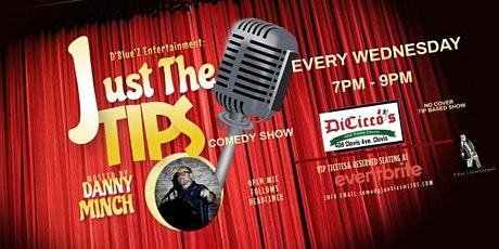 JUST THE TIPS  Comedy Show + Open Mic tickets