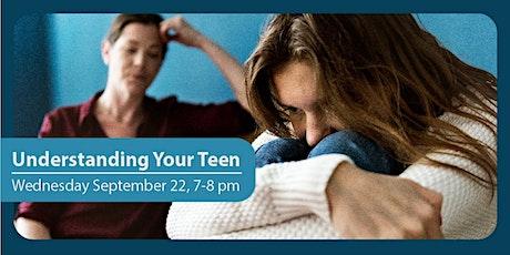 Understanding Your Teen tickets