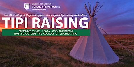 USask Engineering: Tipi Raising Celebration tickets